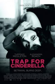 Trap for Cinderella 2013