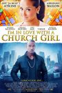 I'm in Love with a Church Girl 2013