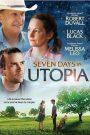 Seven Days in Utopia 2011