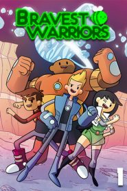 Bravest Warriors: Season 1