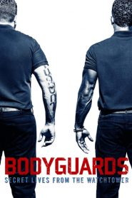 Bodyguards: Secret Lives from the Watchtower 2016