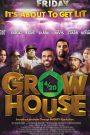 Grow House 2017