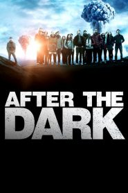 After the Dark 2013