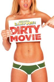 Dirty Movie 2011