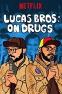 Lucas Brothers: On Drugs 2017