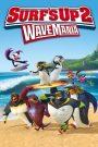Surf's Up 2: WaveMania 2017