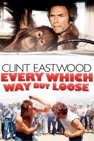 Every Which Way But Loose 1978