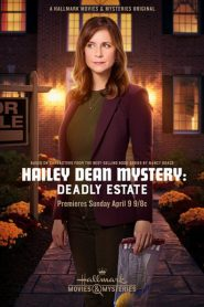 Hailey Dean Mystery: Deadly Estate 2016