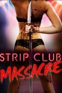 Strip Club Massacre 2017