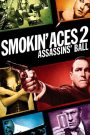 Smokin' Aces 2: Assassins' Ball 2010