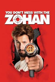 You Don't Mess with the Zohan 2008