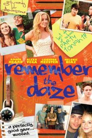 Remember the Daze 2007