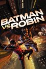 Batman vs. Robin 2015