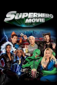 Superhero Movie 2008