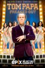 Tom Papa: Freaked Out 2013