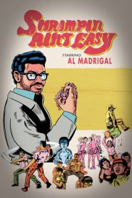 Al Madrigal: Shrimpin' Ain't Easy 2017