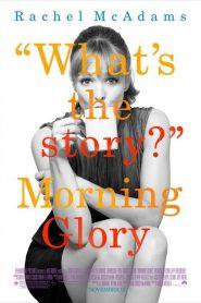 Morning Glory 2010