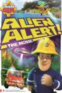 Fireman Sam: Alien Alert! The Movie 2016