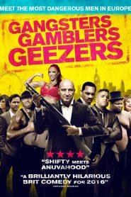 Gangsters Gamblers Geezers 2016