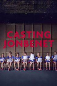 Casting JonBenet 2017