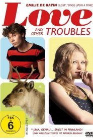 Love and Other Troubles 2017