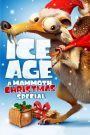 Ice Age: A Mammoth Christmas 2011