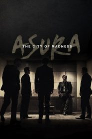 Asura: The City of Madness 2016