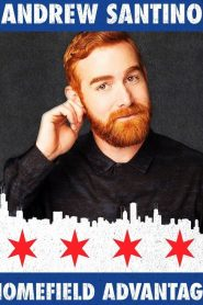 Andrew Santino: Home Field Advantage 2017