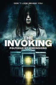The Invoking 3: Paranormal Dimensions 2016