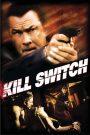Kill Switch 2008