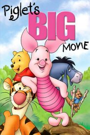 Piglet's Big Movie 2003