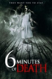 6 Minutes of Death 2013