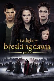 The Twilight Saga: Breaking Dawn – Part 2 2012