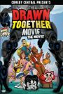 The Drawn Together Movie: The Movie! 2010