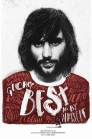 George Best: All By Himself 2017