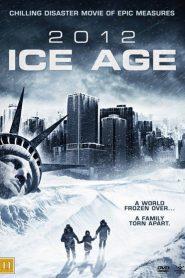 2012: Ice Age 2011