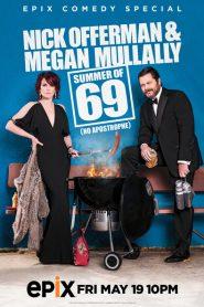 Nick Offerman & Megan Mullally: Summer of 69: No Apostrophe 2017