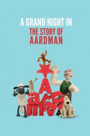 A Grand Night In: The Story of Aardman 2015