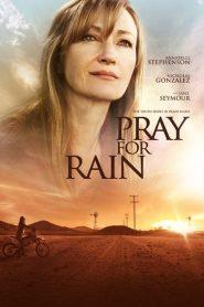Pray for Rain 2017
