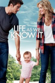 Life As We Know It 2010