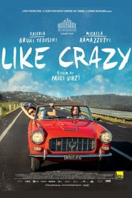 Like Crazy 2016