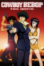 Cowboy Bebop: The Movie 2001