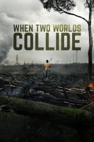 When Two Worlds Collide 2016