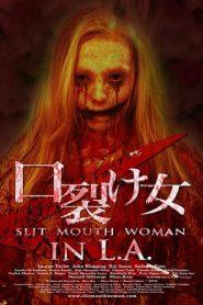 Slit Mouth Woman in LA