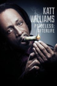 Katt Williams: Priceless: Afterlife