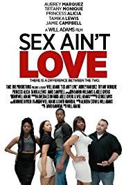 Sex Ain't Love