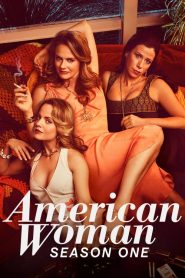 American Woman: Season 1