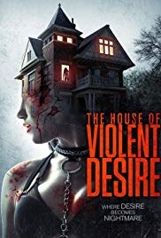 The House of Violent Desire