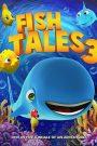 Fishtales 3