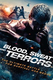 Blood, Sweat And Terrors